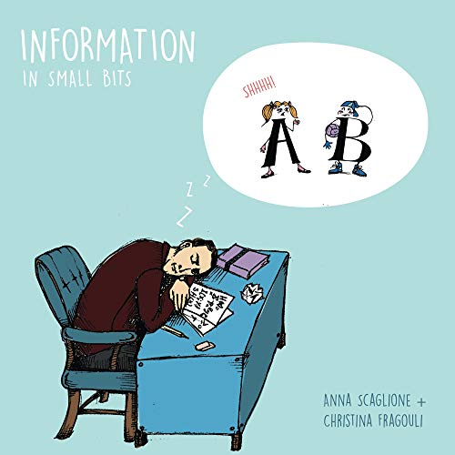Information In Small Bits: Information Theory for Kids (Jimmy Soni)