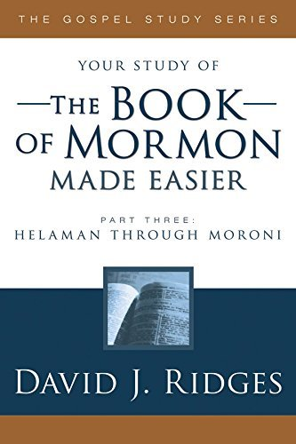 The Bookof Mormon Made Easier - Part III (New Cover) - Author of other wonderful books succh as (50 Signs of the Times, and Plan of Salvation) -  Cedar Fort Inc