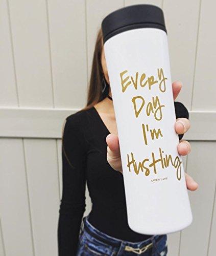 Every Day I'm Hustling Travel Mug - White - Stainless Coffee Mug Gift