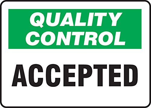 10 Length x 14 Width LegendQUALITY IF IN DOUBT CHECK IT OUT Accuform MQTL963VA Aluminum Sign Red//Black on White