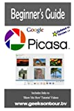Picasa 3.9 Beginner's Guide with 26 Video Lessons