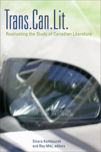 Trans.Can.Lit: Resituating the Study of Canadian Literature (TransCanada)