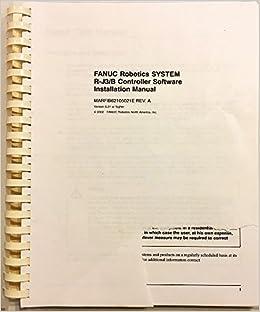FANUC Robotics System R-J3iB Controller Software Installation Manual