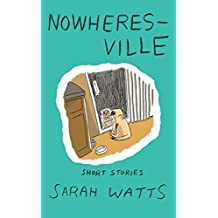 Nowheresville : Short Stories