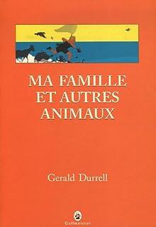 [Trilogie de Corfou 1] : Ma famille et autres animaux