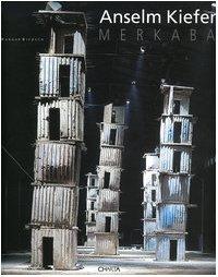 Merkaba. Ediz. italiana e inglese (Inglese) Copertina flessibile – 31 dic 2006 Anselm Kiefer K. Clapshaw E. Ligniti S. Turner