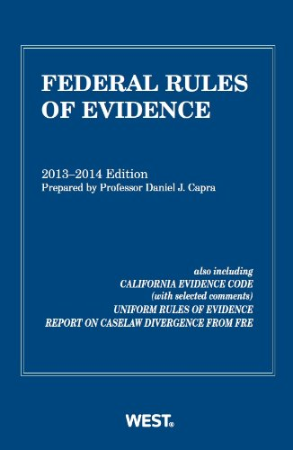 Federal Rules of Evidence, 2013-2014 with Evidence Map (Selected Statutes)