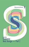 Smashing Book 5: Real-Life Responsive Web Design - Part 2