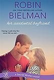 Her Accidental Boyfriend (Secret Wishes Book 2)