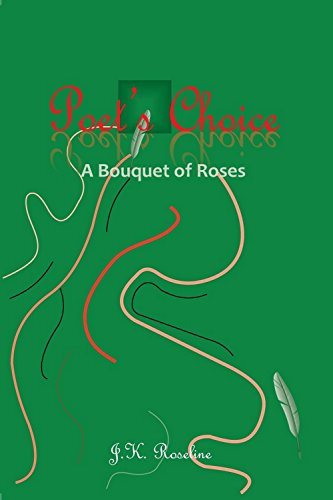 Poet's Choice: Bouquet of Roses