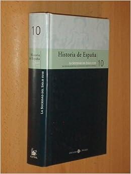 HISTORIA DE ESPAÑA 10 - LA SOCIEDAD DEL SIGLO XVIII - Las reformas pendientes y el pensamiento económico ilustrado: Amazon.es: Roberto Fernández Díaz: Libros