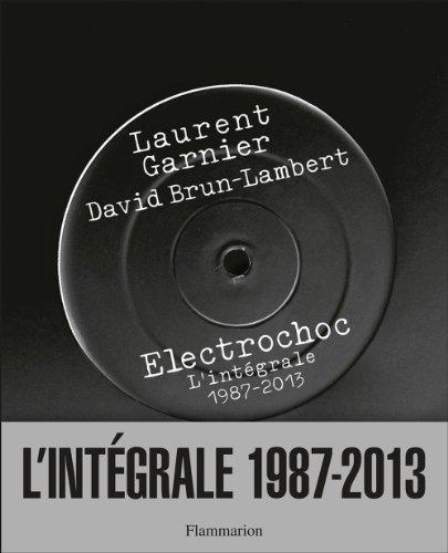Electrochoc-lintgrale-1987-2013