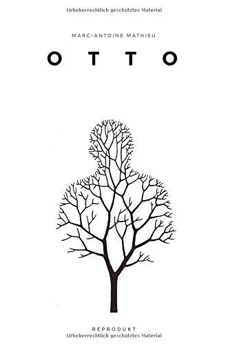 Otto Gebundenes Buch – 1. Juli 2017 Marc-Antoine Mathieu Norma Cassau Reprodukt 395640131X