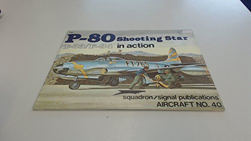 P-80 / T-33 / F-94 Shooting Star in Action - Aircraft for sale  Delivered anywhere in USA