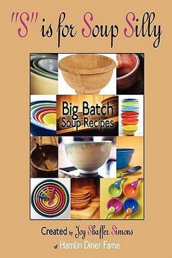 joy-shaffer-simons-s-is-for-soup-silly-big-batch-soup-recipes-paperback-2008-edition