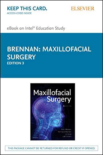 Maxillofacial Surgery - Elsevier eBook on Intel Education Study (Retail Access Card), 3e