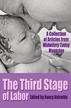 The Third Stage of Labor by [Buckley, Sarah J., Vinaver, Naoli, Lim, Robin]