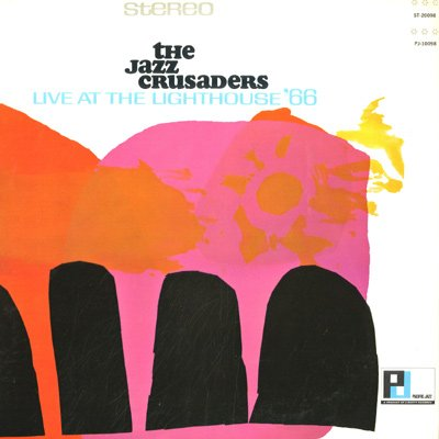 The Jazz Crusaders - Live At The Lighthouse