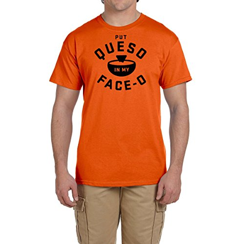 Put Queso In My Face OT Shirt Salsa Con Queso Food Lover Tee Food Chips Cheese (4XL, Orange)
