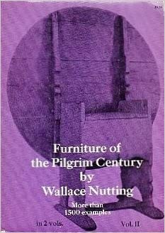 Book Furniture of the Pilgrim Century, Vol. 2 by Wallace Nutting (1966-06-01)