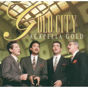 Gold city quartet acapella gold