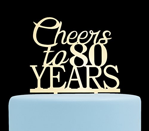 Cheers to 80 Years Cake Topper-80th Birthday And Celebration Party -