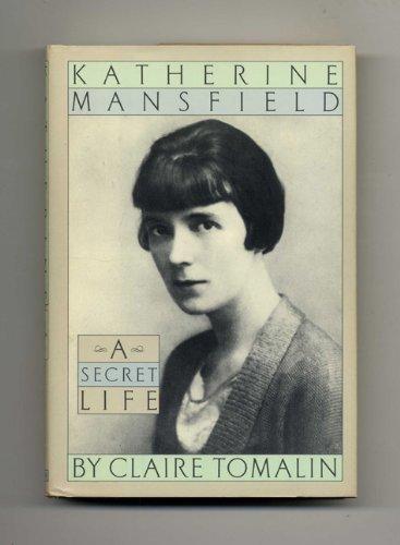 Katherine Mansfield: A Secret Life PDF