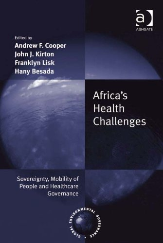 Africa's Health Challenges: Sovereignty, Mobility of People and Healthcare Governance (Global Environmental Governance) Pdf