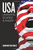 USA Unaware, Scared and Angry, Shawn Smeltz, 1468024698