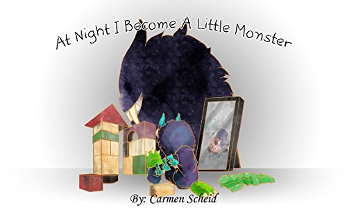 At Night I Become A Little Monster (Violeta and Dexter Book 1) -
