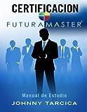 Certificacion FuturaMASTER, Johnny Tarcica, 1493602764