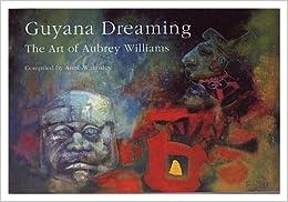 Book Guyana Dreaming: Art of Aubrey Williams