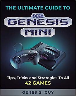 The Ultimate Guide to the Sega Genesis Mini: Tips, Tricks ...