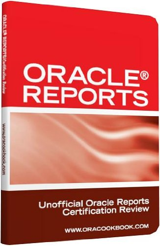 Oracle Reports Interview Questions, Answers, and Explanations: Oracle Reports Certification Review Pdf