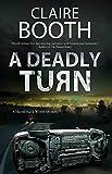 Deadly Turn, A (A Hank Worth Mystery)