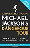 Anthony King's Guide to Michael Jackson's Dangerous Tour