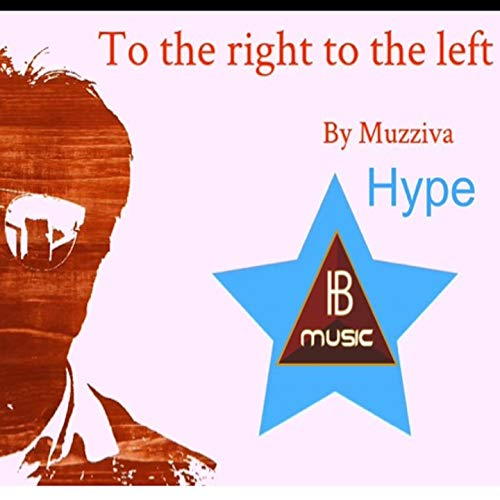 To the Right to the Left (Hype)