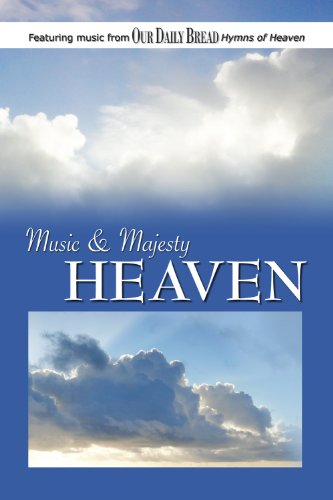 Music and Majesty - Heaven ()