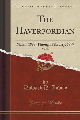Download The Haverfordian, Vol. 20: March, 1898, Through February, 1899 (Classic Reprint) pdf epub