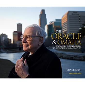 The Oracle & Omaha, How Warren Buffet and His Hometown Shaped Each Other