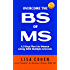 Overcome The BS of MS: A 3-Step Plan For Women Living With Multiple Sclerosis