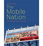 img - for [(The Mobile Nation: Espana Cambia De Piel (1954-1964))] [Author: Tatjana Pavlovic] published on (June, 2011) book / textbook / text book