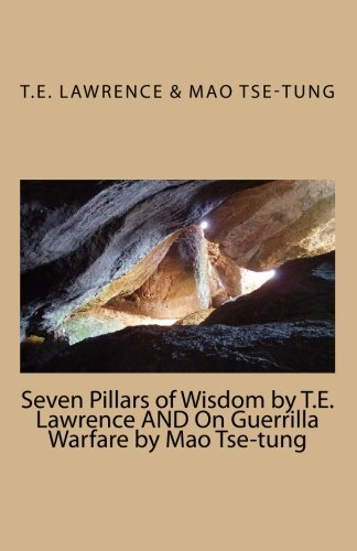 Download Seven Pillars Of Wisdom By T E Lawrence And On Guerrilla