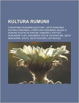 Kultura Rumunii Czasopisma Rumunskojezyczne Jezyk Rumunski