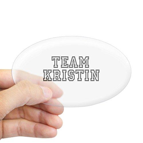 CafePress - Team Kristin ~ Oval Sticker - Oval Bumper Sticker, Euro Oval Car - Beach Kristin Laguna