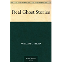 Real Ghost Stories (English Edition)