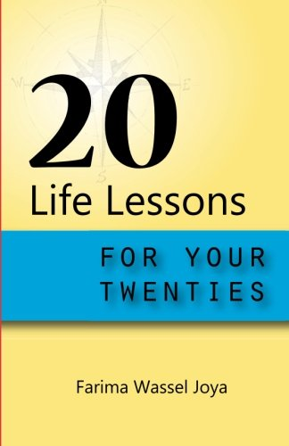 20 Life Lessons for your 20s: Gift of Life (Volume 1)