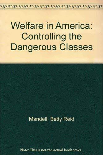 Welfare in America: Controlling the