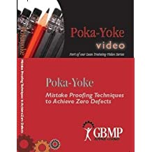 Poka-Yoke: Mistake Proofing Techniques to Achieve Zero Defects