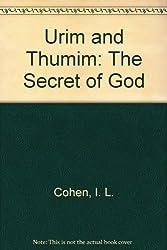 Urim and Thumim: The Secret of God
